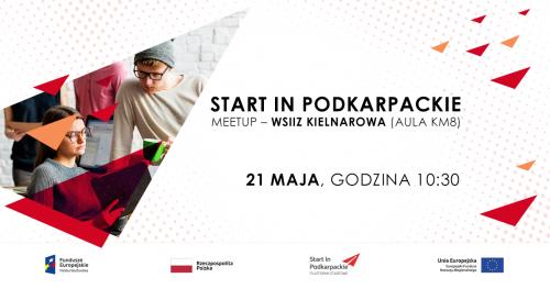 Start In Podkarpackie Meetup - WSIiZ Kielnarowa