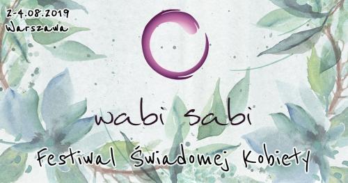 Wabi Sabi - Festiwal Świadomej Kobiety