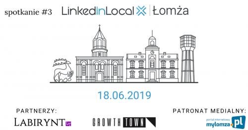 LinkedIn Local Łomża - spotkanie #3