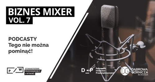 Biznes Mixer vol. 7 - Podcasty