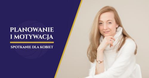 Planowanie i motywacja - Katowice