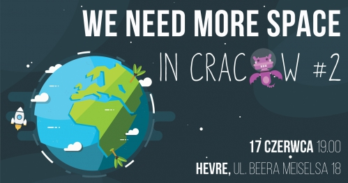 We Need More Space in Cracow #2