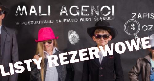 LISTA REZERWOWA NA PÓŁKOLONIE  - Mali Agenci w poszukiwaniu tajemnic Rudy Śląskiej