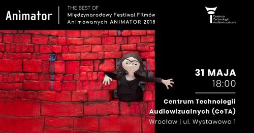 The Best of Międzynarodowy Festiwal Filmów Animowanych ANIMATOR 2018