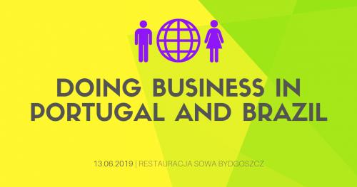 "Seminarium ""Doing Business in Portugal and Brazil"""