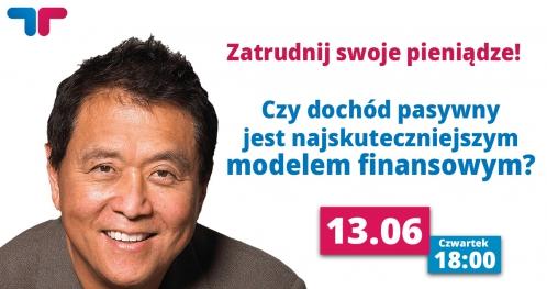 Zatrudnij swoje pieniądze! Czy dochód pasywny jest najskuteczniejszym modelem finansowym?