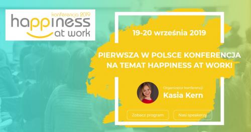 Konferencja Happiness at Work 2019