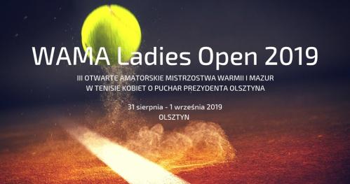 WAMA Ladies Open 2019 - tenisowy turniej kobiet