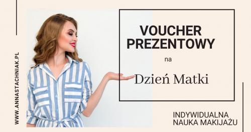 Voucher na indywidualną lekcję makijażu - DZIEŃ MATKI 26.05.2020
