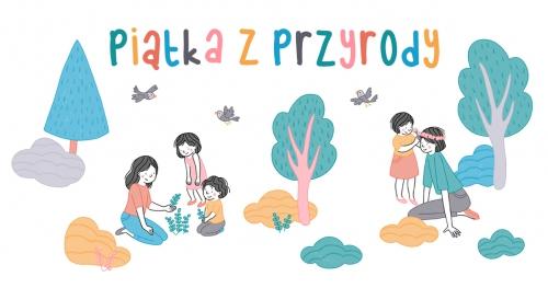 Piątka z przyrody! - piknikowe warsztaty w Bytomiu