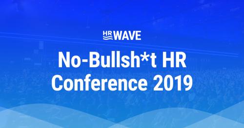 HR Wave - No-Bullsh*t HR Conference 2019