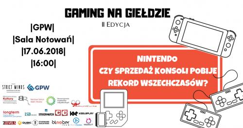 Gaming na Giełdzie - II Edycja: Nintendo - czy sprzedaż konsoli pobije rekord wszechczasów?