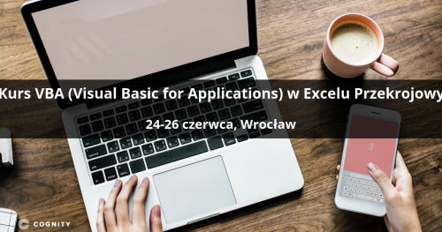 Kurs VBA (Visual Basic for Applications) w Excelu Przekrojowy - Wrocław