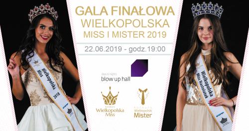 Gala Finałowa Wielkopolska Miss i Mister 2019 - AKREDYTACJE PRASOWE