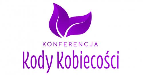 Kody Kobiecości Konferencja - II edycja