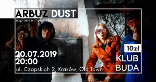 Arbuz Dust @Klub Buda