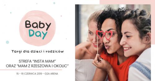 """Baby Day Targi dla dzieci i rodziców - Strefa """"Insta Mam"""" oraz """"Mam z Rzeszowa i okolic"""""""
