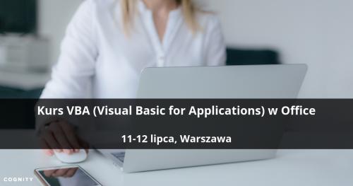Kurs VBA (Visual Basic for Applications) w Office - Warszawa