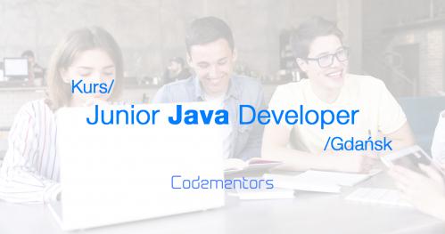 Kurs Junior JAVA Developer / Czy programowanie jest dla Ciebie?
