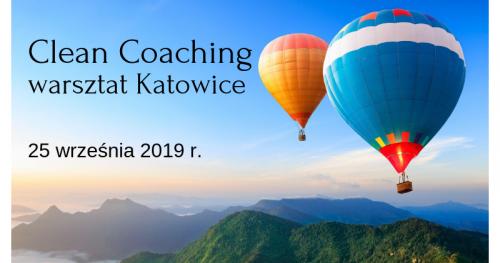 Clean Coaching - Praca z metaforą osobistą - warsztat Katowice