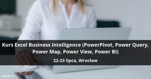 Kurs Excel Business Intelligence (PowerPivot, Power Query, Power Map, Power View, Power BI) - Wrocław