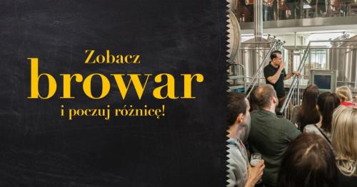 Zobacz Browar Stu Mostów - najnowocześniejszy kraftowy browar w Pols