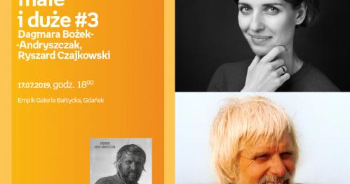 Podróże małe i duże #3 Ryszard Czajkowski Dagmara Bożek-Andryszczak | Empik Galeria Bałtycka