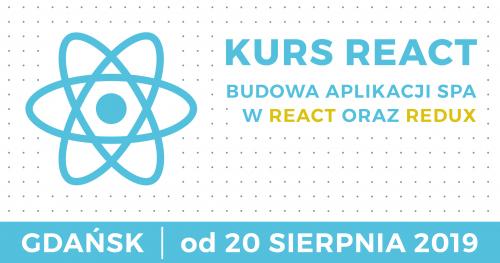 REACT - wieczorowy kurs programowania w React oraz Redux