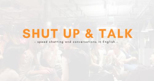 Shut Up & Talk - Sezon 3 - spotkanie #39 (M)