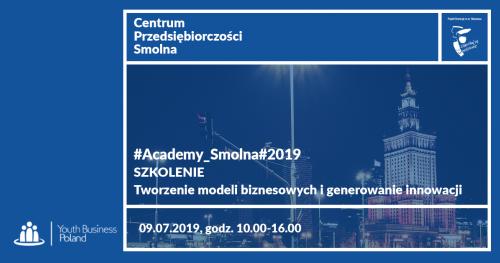 #Academy_Smolna#2019 Szkolenie: Tworzenie modeli biznesowych i generowanie innowacji