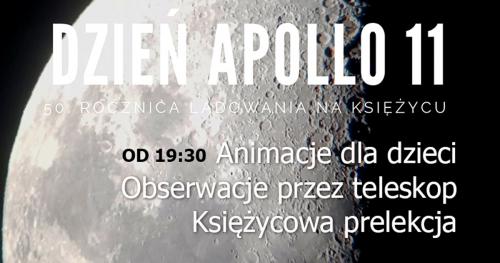 20.07.2019 Godz 20:00 Na pamiątkę pierwszego lądowania człowieka na Księżycu Darmowy wykład około 25 minut