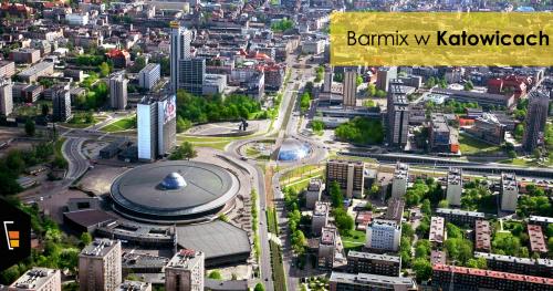 Barmix w Katowicach!