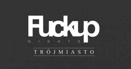 FuckUp Nights Trójmiasto #36