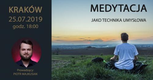 MEDYTACJA   Kraków 25.07.2019!