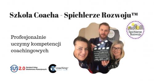 Szkoła coacha - Spichlerze RozwojuTM