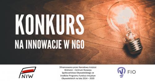 Konkurs na wdrożenie innowacji, usprawniającej pracę w organizacji pozarządowej