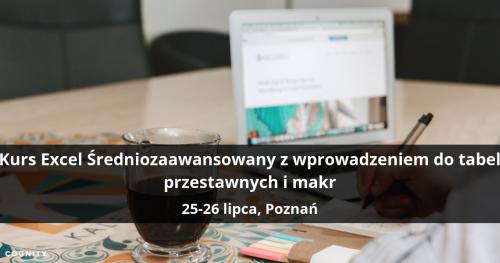 Kurs Excel Średniozaawansowany z wprowadzeniem do tabel przestawnych i makr - Poznań