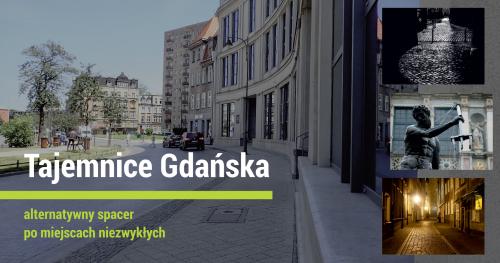 Tajemnice Gdańska - alternatywny spacer po Biskupiej Górce.
