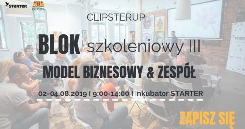 """ClipsterUP - Blok szkoleniowy III """"Model biznesowy & Zespół"""""""
