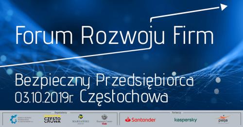 """Forum Rozwoju Firm """"Bezpieczny Przedsiębiorca"""" - 3.10.2019 r."""