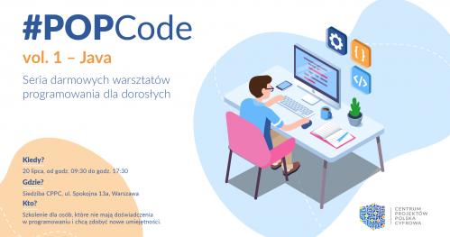 Zostań cyfrowym lingwistą z #POPCode - Java 1 - Bezpłatne Warsztaty programowania