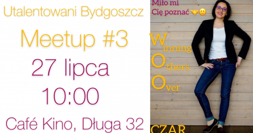 Utalentowani Bydgoszcz Meetup #3