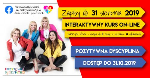 Interaktywny kurs on-line - POZYTYWNA DYSCYPLINA w 8 TYGODNI - 2019-07 - oferta wakacyjna do II edycji kursu