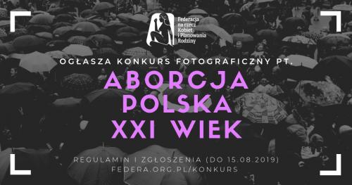 """Konkurs Fotograficzny: """"Aborcja w kadrze. Polska. XXI wiek."""""""
