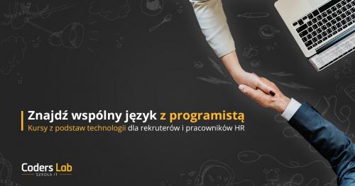 Znajdź wspólny język z programistą - kurs IT dla HR