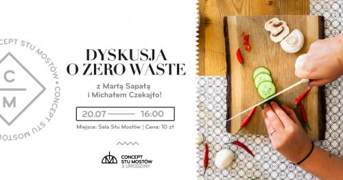 3. Urodziny Conceptu Stu Mostów | Spotkanie autorskie z Martą Sapała i Michałem Czekajło | Zero Waste