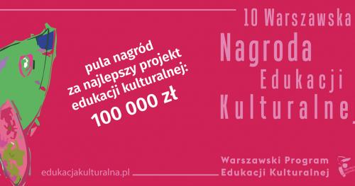 Warszaty do prezentacji - Warszawska Nagroda Edukacji Kulturalnej 2019 (szkolenie zamknięte)