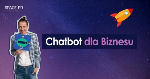 Chatbot dla Biznesu - stwórz własnego Bota