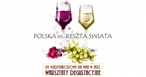 Warsztaty degustacyjne XIV MDW - Polska vs. reszta świata
