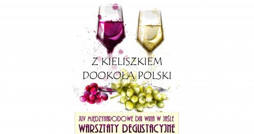 Warsztaty Degustacyjne XIV MDW - Z kieliszkiem dookoła Polski